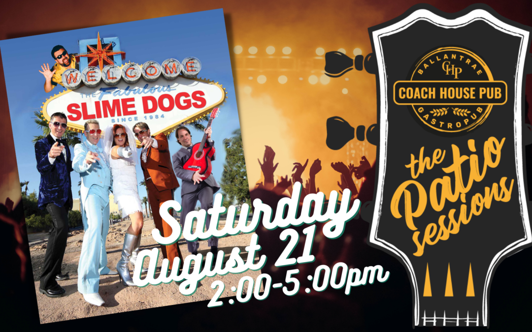 SLIME DOGS – Saturday August 21